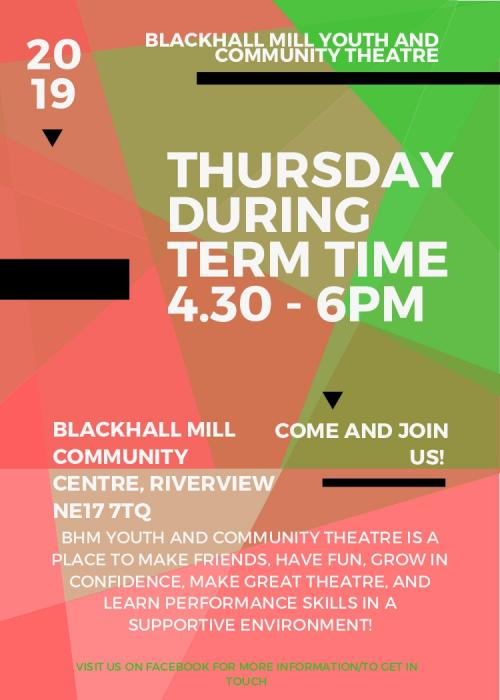 BHM Youth and Community Theatre meets on Thursdays During Term Time 4.30pm - 6pm at BHM Community Centre