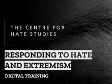 RESPONDING TO HATE AND EXTREMISM